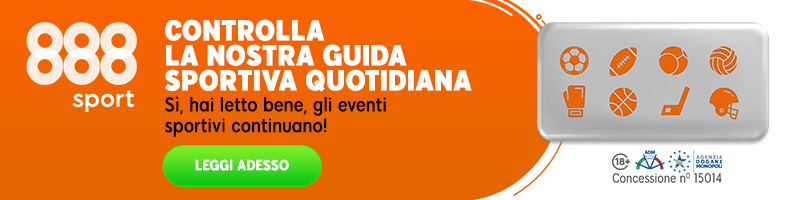 La guida sportiva quotidiana di 888sport!